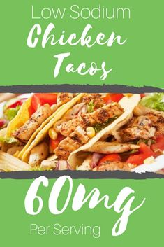Our low sodium chicken taco recipe is has it's own salt free seasoning, and uses corn tortillas which are significantly lower in sodium. Chicken Recipes Low Sodium, Low Salt Recipes, No Sodium Foods, Dash Diet Recipes, Low Sodium Diet, Chicken Taco Recipes, Chicken Tacos, Mexican Food Recipes, Cooking Recipes