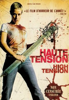 """""""Haute tension"""", slasher film by Alexandre Aja (France, Fox Tv, Horror Movie Characters, Horror Movies, Horror Art, Scary Movies, Good Movies, Horror Posters, Movie Posters, High Tension"""