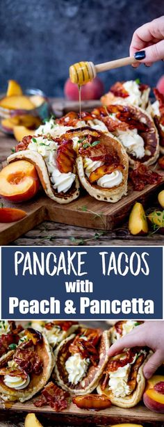 HW: the concept of using pancakes as taco shells. soft of course. These peach filled ones look yummy.