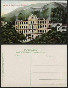The Peak & Club Germania, Hong Kong, from an old Postcard.