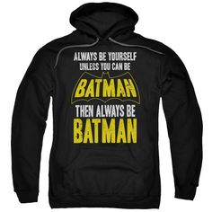 """Batman """"Be Batman"""" Adult Hoodie - Officially Licensed - High Quality - 75% Cotton / 25% Polyester Blend - Premium Ringspun Cotton - Double-Needle Cuffs - Pouch Pocket Also Available in: Adult Tee 
