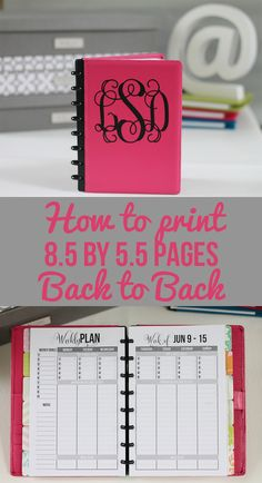How to Print 8.5 by 5.5 Planner Pages for your planner