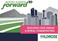 Building our Urban and Rural Communities - Wildrose Party - Moving Alberta Forward #ableg #abpoli #wrp #Alberta