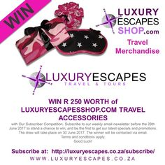 WIN R 250 WORTH of LUXURYESCAPESSHOP.COM TRAVEL ACCESSORIES with Our Subscriber Competition. Subscribe to our weekly email newsletter before the 29th June 2017 to stand a chance to win; and be the first to get our latest specials and promotions. The draw will take place on 30 June 2017. The winner will be contacted via email. Terms and conditions apply. Good Luck! Subscribe at:  http://luxuryescapes.co.za/subscribe/