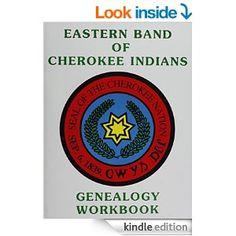 Eastern Band of Cherokee Indians Genealogy Workbook - Kindle edition by Marcelina Long. Reference Kindle eBooks @ Amazon.com.