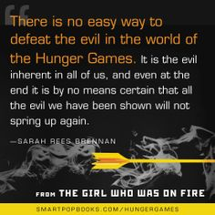 Sarah Rees Brennan on the Hunger Games trilogy, from THE GIRL WHO WAS ON FIRE #YAbooks #quotes #HungerGames #TheHungerGames #CatchingFire #GWWoFQuotes #TheGirlWhoWasonFire #SarahReesBrennan