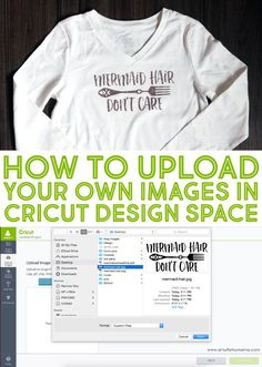 How to Upload Your Own Images in Cricut Design Space for custom shirts and more! #Cricut #ad