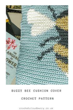 Bee Crochet cushion pattern | Crochet Cloudberry Crochet Cushion Cover, Crochet Cushions, Crochet Dishcloths, Crochet Blankets, Cushion Covers, Crochet Bee, Crochet Flowers, Free Crochet, Crochet Summer