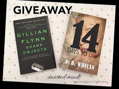Author A.B.Whelan: Book Giveaway: 14 Days to Die and Sharp Objects