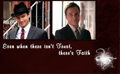 White Collar- Neal and Peter: Faith and Friendship