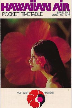Hawaiian Air Pocket Timetable, 1974 by ozfan22, via Flickr