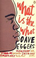Beschrijving van What is the what : the autobiography of Valentino Achak Deng : a novel - Dave Eggers - Antwerpen - Openbare Bibliotheken Best Travel Books, Dave Eggers, Fight For Justice, San Francisco Chronicle, Thing 1, Page Turner, Penguin Books, Along The Way, Memoirs