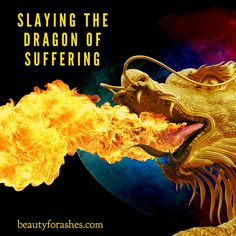 Broken worriers, brave warriors: Slaying the dragon of suffering by Dalene… Dragon Quotes, Here Be Dragons, Serenity Now, Bravest Warriors, Fire Dragon, Nature Plants, Rainbow Art, Spiritual Inspiration, Archetypes