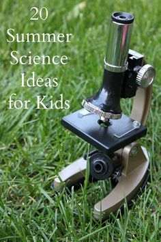 20 summer science ideas for kids - learn about fireflies, make your own water fountain, fry an egg on the sidewalk and lots more!