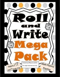 Math Roll and Write Mega Pack is a fun math fluency pack that gets students rolling dice and computing numbers. There are 27 different sheets to choose from which cover place value, addition, subtraction, multiplication, division and decimals.