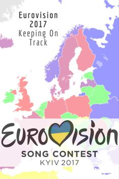 Eurovision 2017: Keeping On Track