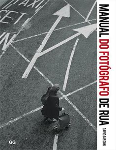 Manual do fotógrafo de rua | Livraria Madalena