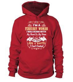 # I'm a february woman I was born with my heart .  See more FEBRUARY designs at 2 link below:https://www.teezily.com/stores/february_woman_tshirt_birthdayhttps://www.teezily.com/stores/i-am-a-february-girl-tshirtOr search for your dreams here:Special Offer, not available anywhere else!      Available in a variety of styles and colors      Buy yours now before it is too late!      Secured payment via Visa / Mastercard / Amex / PayPal / iDeal      How to place an order            Choose the…
