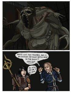 XD Oh, Anders. It's so true though, most hated Mage of the year award goes to Orsino.
