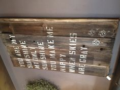 Recycled wood sign -great use for barn wood, old fence pickets, pallet wood...