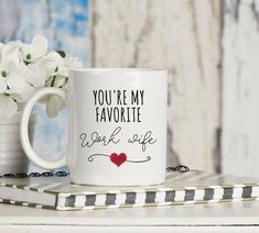 Work Wife coffee mug. Coworker appreciation mug, office gift for coworker's farewell, coworker gift, coffee mug, funny mug boss gift idea Gifts For My Sister, Gifts For Boss, Gifts For Coworkers, Mother Day Gifts, Gifts In A Mug, Grandma Mug, Grandmother Gifts, Outlander Gifts, Work Wife
