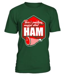 a42bcabf8 There s Something Magical about Ham Pork Pig Lover T-Shirt . Special Offer