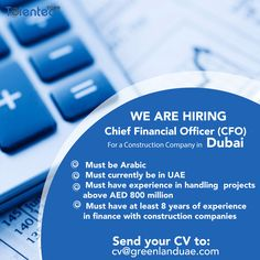 Open vacancy: #CFO for a #construction company in #Dubai. Click the link below to apply now! 👇👇👇 http://talentedzone.com/jobs-in-dubai.php?id=4161 #Talentedzone