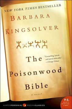 The Poisonwood Bible by Barbara Kingsolver - Read this book in high school for AP English and then again for bookclub.