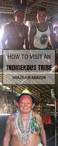 Definitely, one of the most interesting things to do in Brazil is to visit the Amazon and an indigenous tribe.