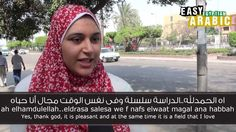 Dalia asks students at Ain Shams University in Cairo about their studies and future professions. Easy Languages is a non-profit video project aiming at suppo...