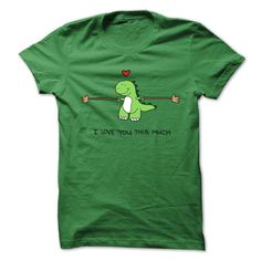 dinosaur I love you this much T-Shirts, Hoodies. ADD TO CART ==► Funny Tee Shirts