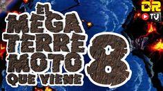 EL MEGATERRMOTO QUE VIENE 8