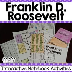 Franklin D. Roosevelt-This packet was created to provide hands- on activities for your Franklin D. Roosevelt unit.  These activities are perfect for interactive notebooking or can be stored in the provided Historical People Pocket. Each activity comes with a projectable copy to make it easier to complete with the students.