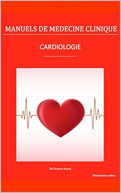Cardiologie (Manuels de médecine clinique) eBook: Shanan Khairi: Amazon.fr: Boutique Kindle