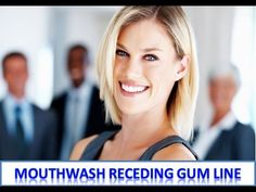 Mouthwash Receding Gum Line