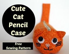 Make It: Cat Pencil Case - Free Pattern & Tutorial #sewing