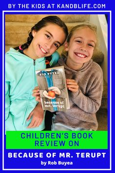 The kids at K and B Life recommend this book, why? Read the book review to find out if it's a good fit for you, your kids or students! Happy Reading! Because Of Mr Terupt, Children's Books, New Books, Book Reviews For Kids, Why Read, Happy Reading, Positive Messages, Love Book, Great Books