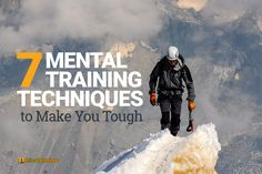These unconventional mental training techniques will help you build resolve, willpower, and resilience. Find out how to get mentally tough now.