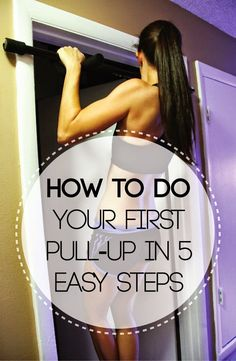 How to Do Your First Pull-Up In 5 Easy Steps | Cute Health