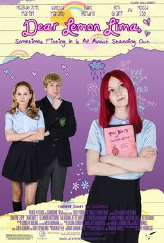 Dear Lemon Lima. A quirky and sweet teen film.