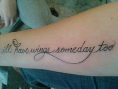 I'll have wings someday too.