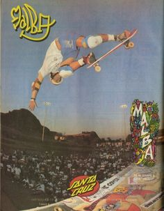 Santa Cruz Skateboards - Malba Ad (1987)
