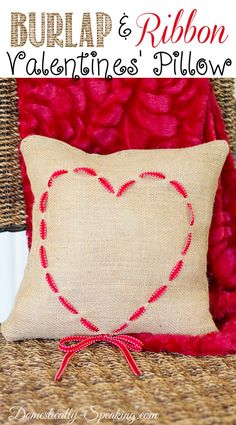 Burlap and Ribbon Heart Pillow 3 Valentine Day Wreaths, Valentines Day Decorations, Valentine Day Crafts, Holiday Crafts, Valentine Pillow, Holiday Decor, Valentine Ideas, Burlap Projects, Burlap Crafts