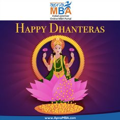This #Dhanteras  #Shimmer with zero application cost  #Shine with common application form   #Dazzle with expert MBA counsellors  Greatest wealth is #Education  #HappyDhanteras