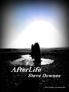 Afterlife -Short Story  He didn't feel any pain. He heard the noise of the collision, and then … nothing.  How can there be nothing? he asked himself. No discomfort, no sounds of sir…