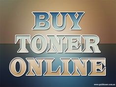 Browse this site http://quicktoner.com.au/ for more information on Buy Toner Online. Try to make sure that you would be Buy Toner Online from a reliable source. Check computer forums.