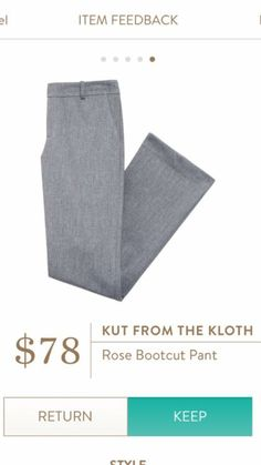 Kut From the Kloth Rose Bootcut Pants I love Stitch Fix! Personalized styling service and it's amazing!! Fill out a style people with sizing and preferences. Then your very own stylist selects 5 pieces to send to you to try out at home. Keep what you live and return what you don't. Try it out! https://www.stitchfix.com/referral/5634870