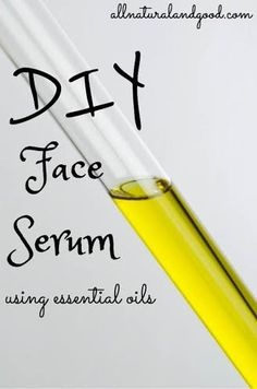 DIY Face Serum - All Natural & Good
