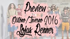 Vlog: Preview Outono/Inverno 2016 - Renner