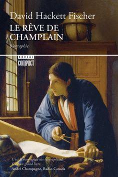 Dans Le Rêve de Champlain, l'historien américain David Hackett Fischer brosse un portrait profondément renouvelé et fascinant de cette figure que l'on croyait familière et en fait ressortir les multiples facettes : le soldat, l'espion à la solde du roi, l'artiste doué, le cartographe de génie et le navigateur hors pair.Champlain a lutté pour la réalisation d'un rêve immense, un Grand Dessein pour la France en Amérique. Pendant trente ans, il a sillonné un territoire que se partagent… David, Hackett, Ebooks, Fictional Characters, Immense, France, Fisher, Portrait